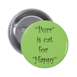 purr is cat for happy pin