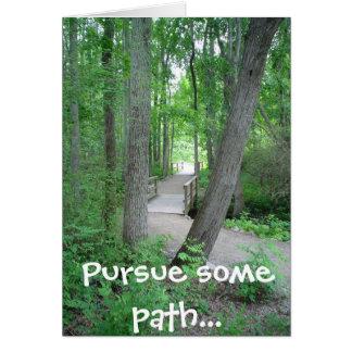 Pursue some path... card