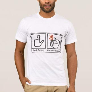 Push Button Receive Bacon T-Shirt