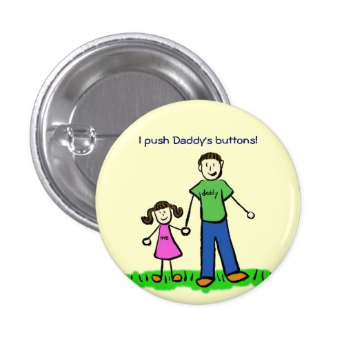 Push Daddy's Buttons Customized Dad Pin Gifts