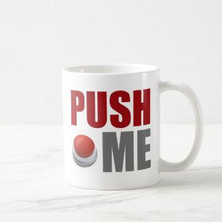Push Me Coffee Mugs