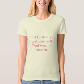 Push my button! T-Shirt