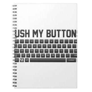 Push My Buttons Notebook