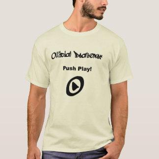Push play. T-Shirt