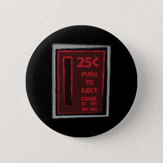 Push To Eject 6 Cm Round Badge