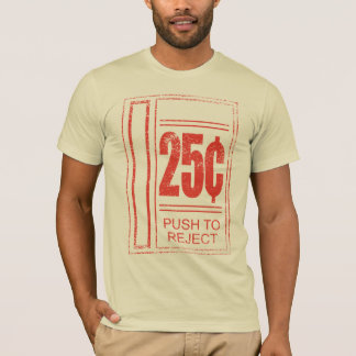 Push to reject T-Shirt