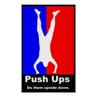 Pushups - Do Them Upside Down Fitness Poster