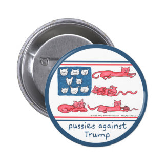 Pussies Against Trump button (various sizes)