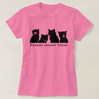Pussies against Trump! T-Shirt