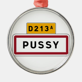 Pussy, Road Sign, France Silver-Colored Round Decoration
