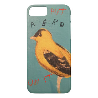 Put a Bird On It cell case