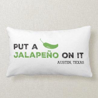 Put a Jalapeño On It Texas Pillow