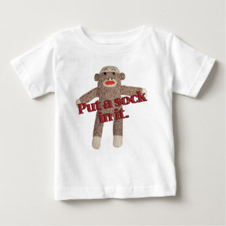 put a sock in it baby T-Shirt