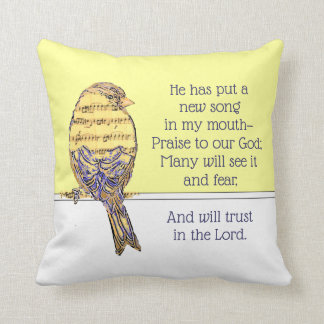 Put a Song in my Heart Bible Scripture Bird Cushion
