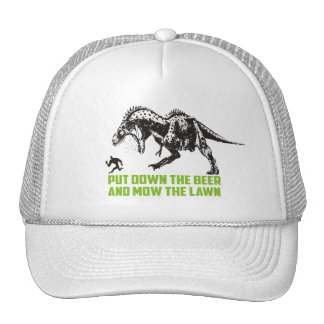 put down the beer and mow the lawn dinosaur LOL Cap