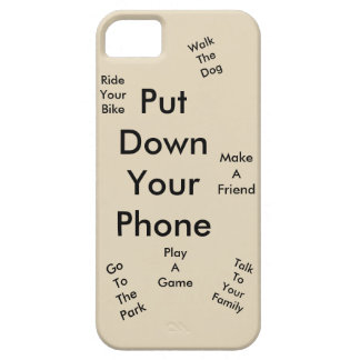 Put down your phone iPhone 5 case