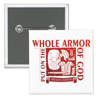 PUT ON THE WHOLE ARMOR OF GOD BUTTON