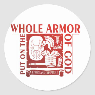 PUT ON THE WHOLE ARMOR OF GOD ROUND STICKER