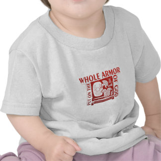 PUT ON THE WHOLE ARMOR OF GOD TSHIRT