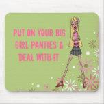 Put on your big girl panties