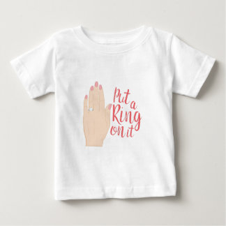 Put Ring On It Baby T-Shirt
