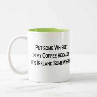 Put Some Whiskey In My Coffee It's Ireland 5 clock Two-Tone Mug