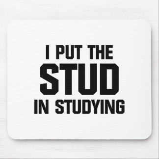 Put the Stud in Studying Mouse Pad