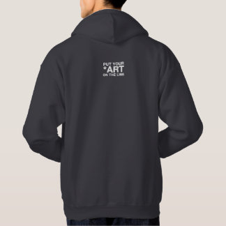 PUT YOUR ART ON THE LINE - WHITE TEXT BACK HOODIE