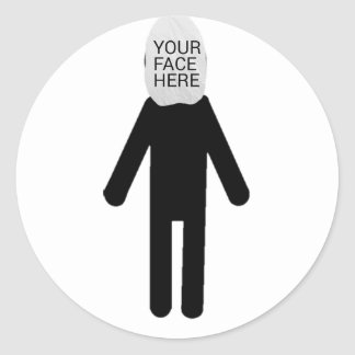 PUT YOUR FACE ANYWHERE ANYTIME! CLASSIC ROUND STICKER