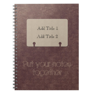 Put Your Notes Together Copper look Notebook