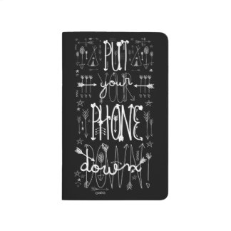 Put Your Phone Down Journal