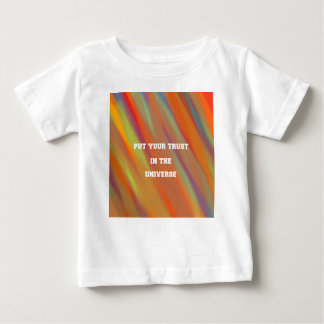 Put your trust in the universe baby T-Shirt