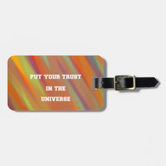 Put your trust in the universe luggage tag