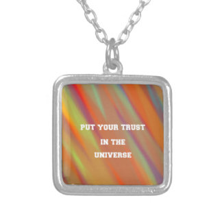 Put your trust in the universe silver plated necklace