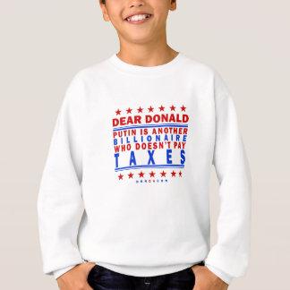 Putin Pay Taxes Sweatshirt