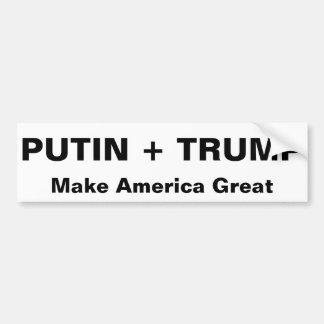 PUTIN + TRUMP Make America Great Bumper Sticker