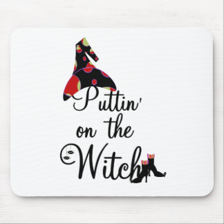 Puttin' on the Witch Mouse Pad
