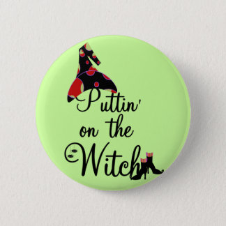 Puttin' on the Witch Tshirts and Gifts 6 Cm Round Badge