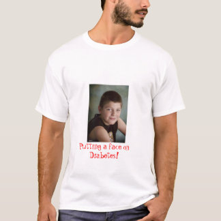 Putting a face on Diabetes! T-Shirt