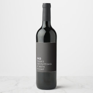 Putting up with me wine label