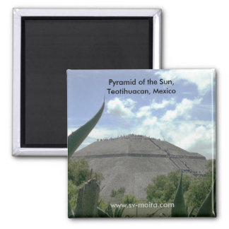 Pyramid of the Sun, Teotihuacan, Mexico Square Magnet