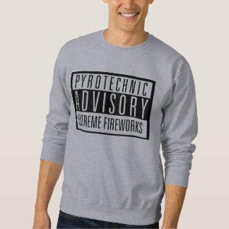 Pyrotechnic Advisory - extremes Fireworks Sweatshirt
