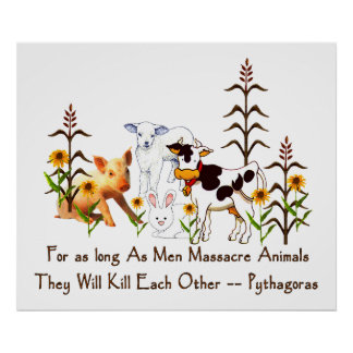 Pythagoras Vegetarian quote Poster