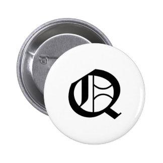 Q-text Old English Pinback Button