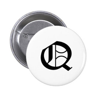 Q-text Old English Pinback Button