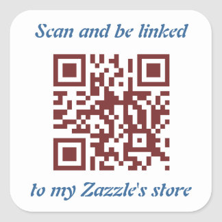 QR Code promoting your Zazzle's store template Square Sticker