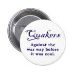 Quakers - War Button