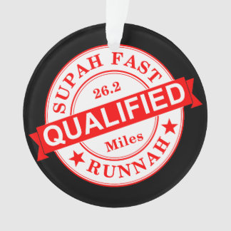 Qualified Super Fast Runner Ornament