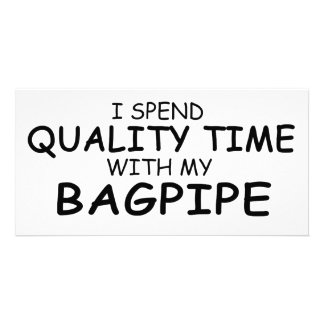 Quality Time Bagpipe Photo Greeting Card