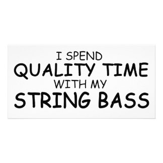 Quality Time String Bass Picture Card
